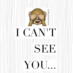 I Can't See You InstaHappyRich