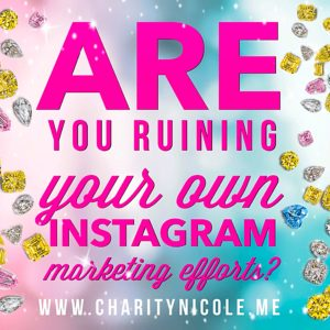 Are you ruining your own Instagram marketing efforts?