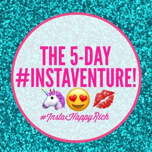 You're cordially invited to the #InstaHappyRich: 5-Day Instaventure!