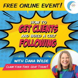 How to Get Clients and Build a Cult Following. Dana Wilde. #InstaHappyRich